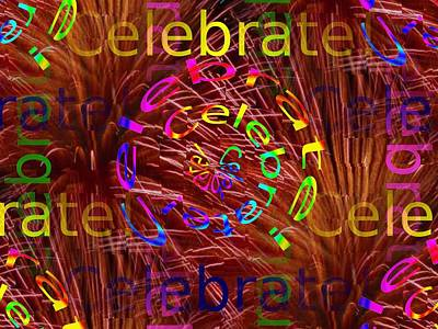 Digital Art - Celebrate 2 by Tim Allen