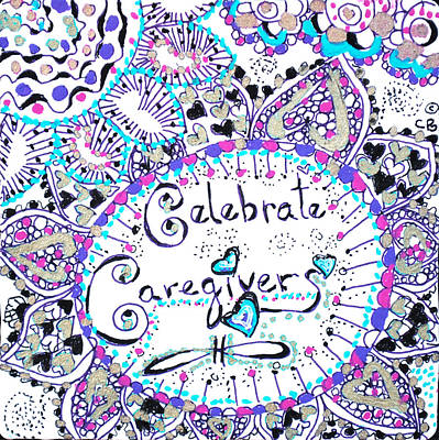 Drawing - Celebrate Caregivers by Carole Brecht