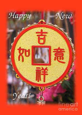 Good Luck Photograph - Celebrate The Chinese New Year Greeting Card by Yali Shi