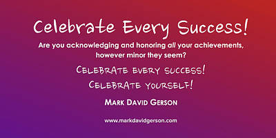 Digital Art - Celebrate Your Sucess by Mark David Gerson