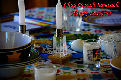 Photograph - Chag Pesach Sameach by Tikvah's Hope