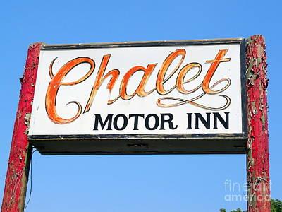 Photograph - Chalet Motor Inn by Ed Weidman