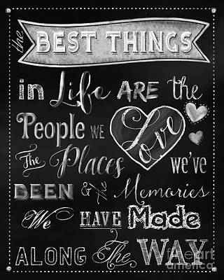 Chalk Art The Best Things In Life Chalkboard Art Print by Tina Lavoie