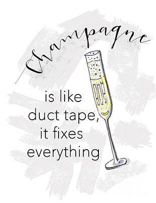 Champagne Fixes Everything Art Print by Nancy Harrison