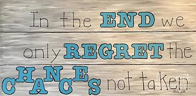 No Regrets Painting - Chances Not Taken by Barbara Griffin