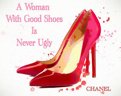 Actors Mixed Media - Chanel Shoe Quote  by Dan Sproul