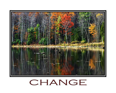 Fall Foliage Mixed Media - Change Inspirational Poster Art by Christina Rollo