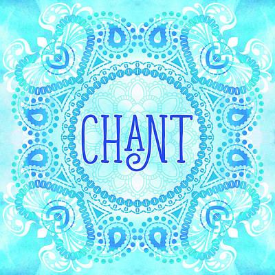 Chant Art Print by Tammy Wetzel