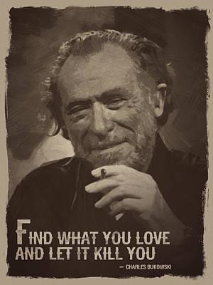 Charles Bukowski Quote Art Print