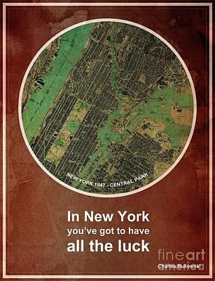 Charles Bukowski Quote Of New York City Art Print