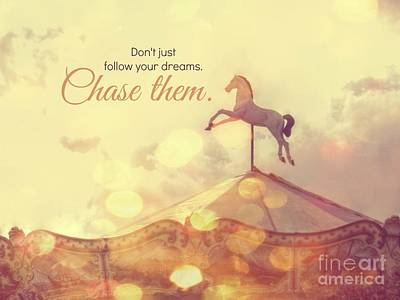 Digital Art - Chase Your Dreams by Valerie Reeves