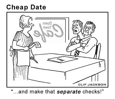 Drawing - Cheap Date by Clif Jackson