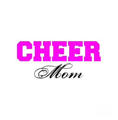 Digital Art - Cheer Mom Typography In Pink And Black by Leah McPhail