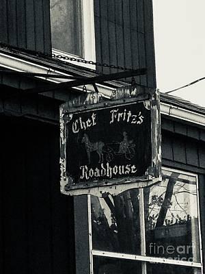 Photograph - Chef Fritzs Roadhouse by Michael Krek