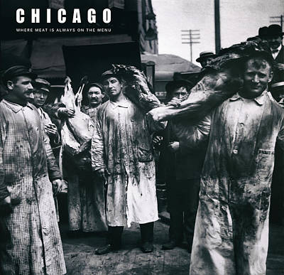 Que Photograph - Chicago  .  .  .  A Meat Eaters Town by Daniel Hagerman
