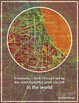 Old Map Digital Art - Chicago 1957 Old Map, Chicago Frank Lloyd Wright Quote by Pablo Franchi