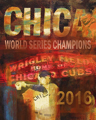 Wrigley Field Painting - Chicago Cubs - 2016 World Series Champions by Joseph Catanzaro