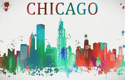 Chicago Skyline Mixed Media - Chicago Paint Splatter by Dan Sproul