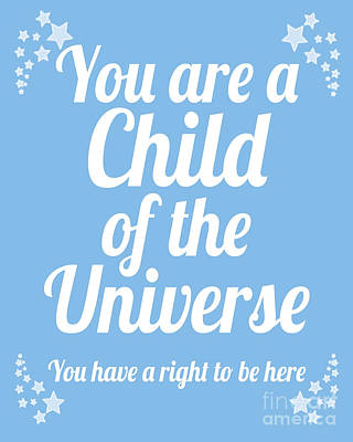 Digital Art - Child Of The Universe Desiderata - Blue by Ginny Gaura