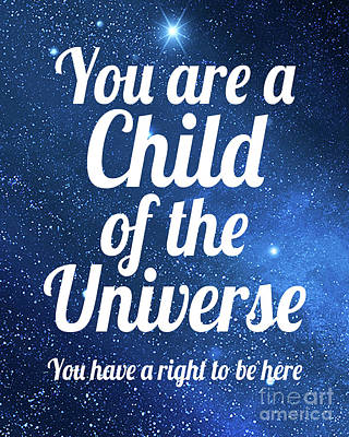 Digital Art - Child Of The Universe Desiderata - Space by Ginny Gaura