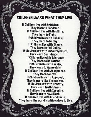 Children Learn What They Live Blackboard Chalk Art Art Print by Desiderata Gallery