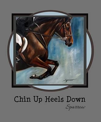 Chin Up Painting - Chin Up Heels Down by Mary Sparrow
