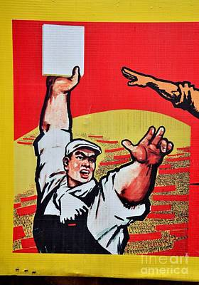 Photograph - Chinese Communist Party Workers Proletariat Propaganda Poster by Imran Ahmed