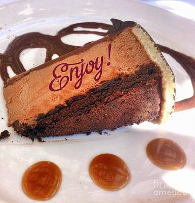 Photograph - Chocolate Dessert Enjoy by Susan Garren