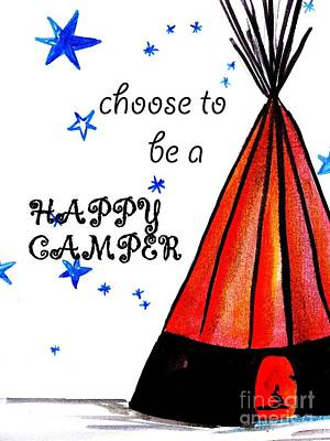 Boy Peeing Painting - Choose To Be A Happy Camper by Sweeping Girl