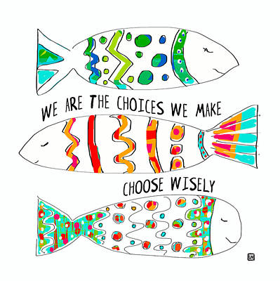 Art Print featuring the painting Choose Wisely by Lisa Weedn