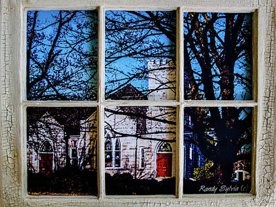 Photograph - Church In The Window by Randy Sylvia