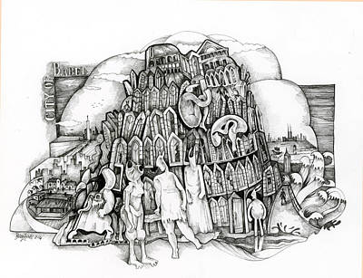 Tower Of Babel Drawing - City Of Babel by Bruce Zeines
