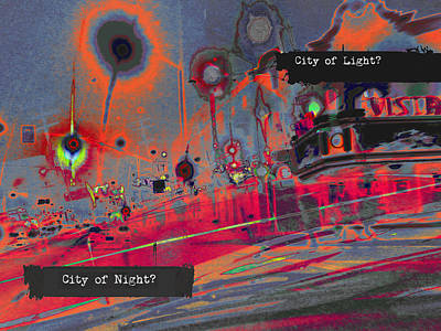 Digital Art - City Of Light? City Of Night? by John Fish
