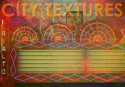 Mixed Media - City Textures Theater by John Fish