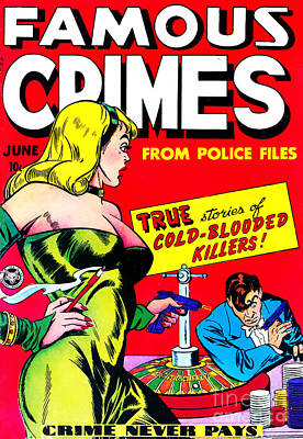 Classic Comic Book Cover - Famous Crimes From Police Files - 0112 Art Print by Wingsdomain Art and Photography