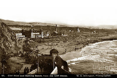 Photograph - Cliff Road And Bathing Beach From The Cliff House Circa 1895 by California Views Archives Mr Pat Hathaway Archives