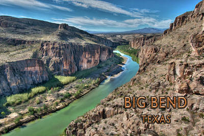Grande Painting - Cliff View Of Big Bend Texas National Park And Rio Grande Text Big Bend Texas by Elaine Plesser
