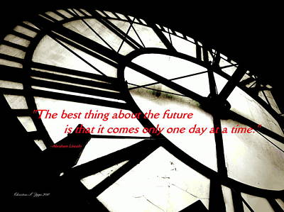 Photograph - Clocktower Face - Paintograph - Abraham Lincoln Quotation by Christine S Zipps