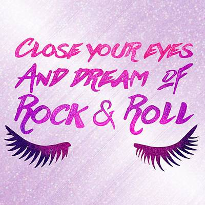 Close Your Eyes And Dream Of Rock And Roll Print by Little Bunny Sunshine