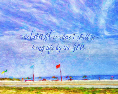Photograph - Coastal Beach Seashore Seascape Inspirational Quote  by Rebecca Korpita