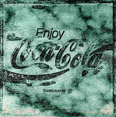 Photograph - Coca Cola Sign Mottled Dusty Teal Black Accent by John Stephens