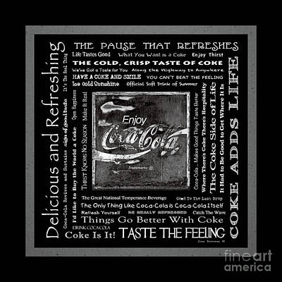 Photograph - Coca Cola Slogans Poster Black And White by John Stephens