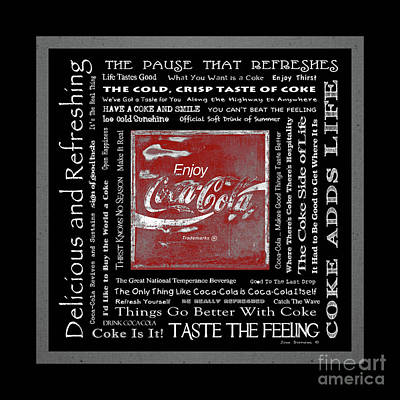 Photograph - Coca Cola Slogans Poster Black And White Red Sign by John Stephens