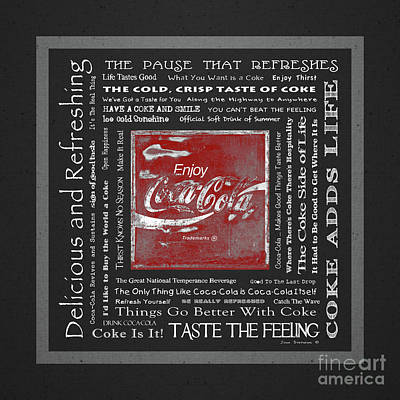 Photograph - Coca Cola Slogans Poster Dark Grey And White Red Sign by John Stephens
