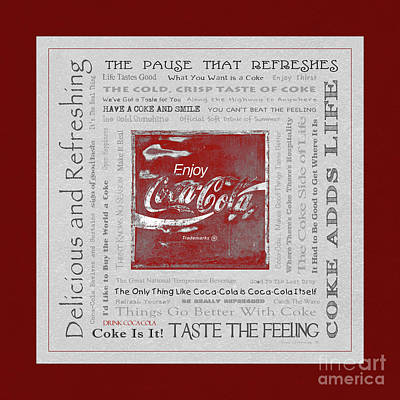 Photograph - Coca Cola Slogans Poster With Grey Background Red Mottled Panel by John Stephens