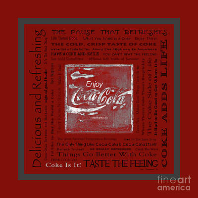 Photograph - Coca Cola Slogans Poster With Red Background Grey Panel by John Stephens