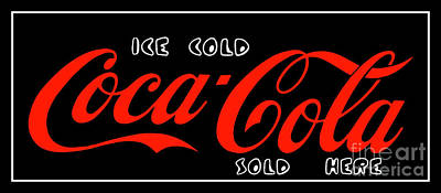 Photograph - Coca-cola Sold Here The Thirst Quencher Art by Reid Callaway