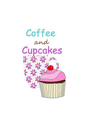 Cute Cupcakes Digital Art - Coffee And Cupcakes by Kathleen Sartoris