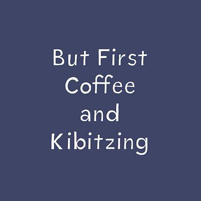 Coffee And Kibitz- Art By Linda Woods Art Print