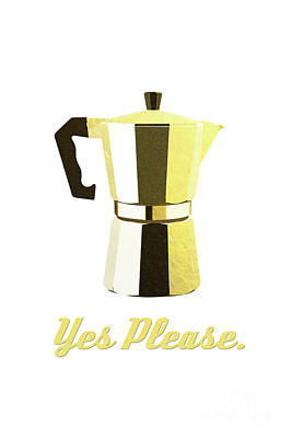 Coffee? Yes Please. Art Print